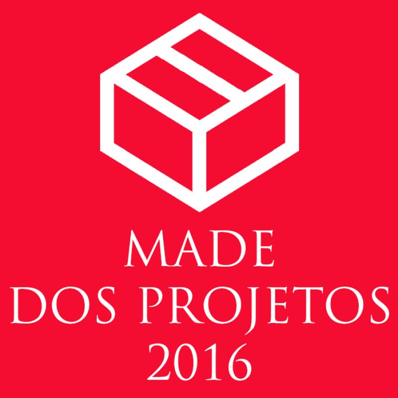 made dos projetos 2016